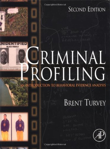 9780127050416: Criminal Profiling, Second Edition: An Introduction to Behavioral Evidence Analysis