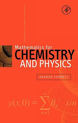 9780127050515: Mathematics for Chemistry & Physics