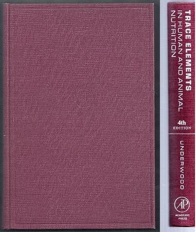 9780127090658: Trace elements in human and animal nutrition