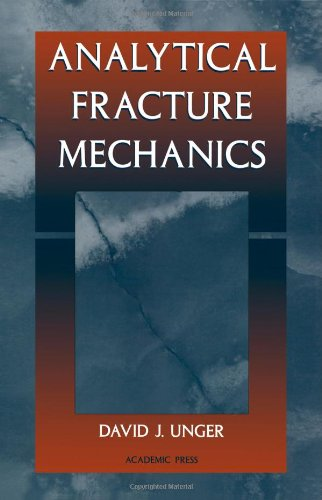9780127091204: Analytical Fracture Mechanics