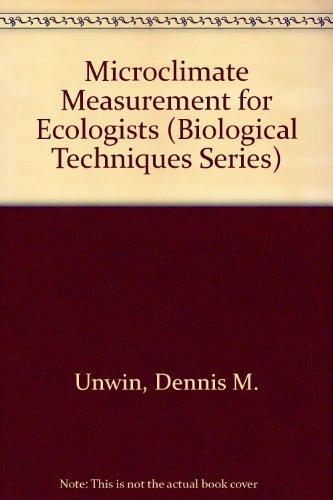 9780127091501: Microclimate Measurement for Ecologists (Biological Techniques Series)