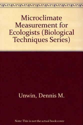 9780127091501: Microclimate Measurement for Ecologists (Biological Techniques Series)