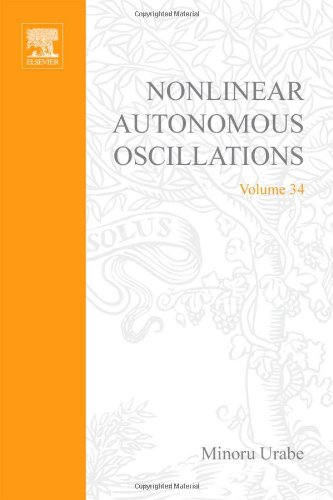 9780127093505: Nonlinear autonomous oscillations; analytical theory, Volume 34 (Mathematics in Science and Engineering)