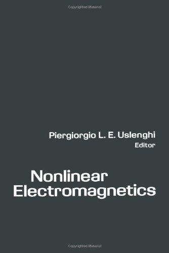 9780127096605: Nonlinear Electromagnetics