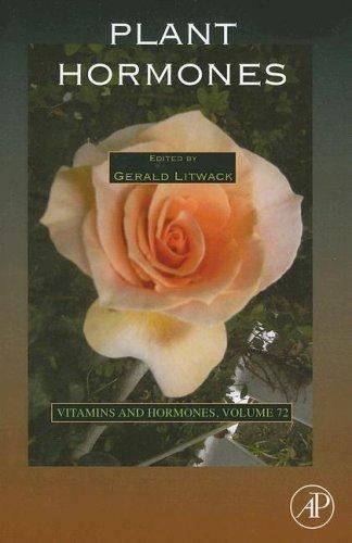 Plant Hormones, Volume 72 (Vitamins and Hormones): Gerald Litwack