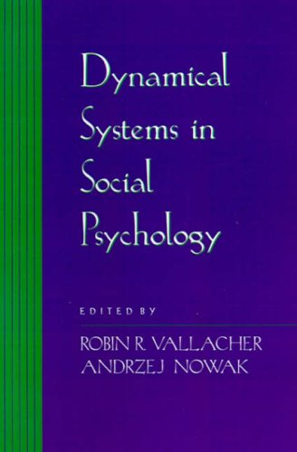 9780127099903: Dynamical Systems in Social Psychology