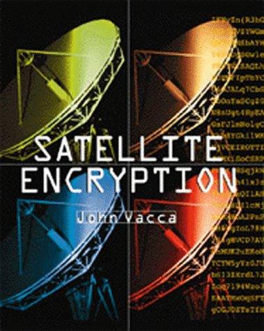 9780127100111: Satellite Encryption