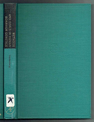 9780127106502: Methods and Goals in Human Behavior Genetics