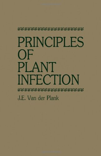 9780127114606: Principles of Plant Infection