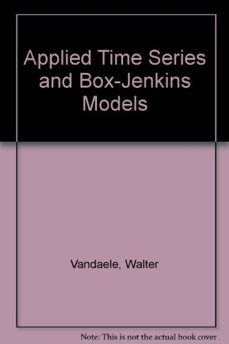 9780127126500: Applied Time Series and Box-Jenkins Models
