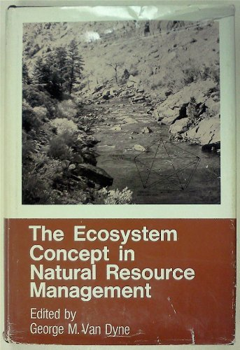 9780127134505: Ecosystem Concept in Natural Resource Management