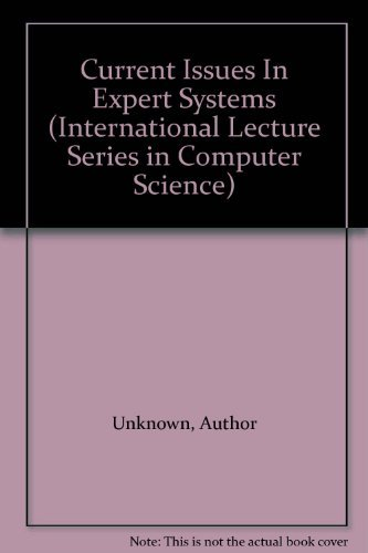 9780127140308: Current Issues In Expert Systems (International Lecture Series in Computer Science)