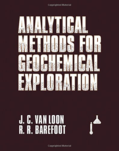 Analytical Methods For Geochemical Exploration: Van Loon, J.