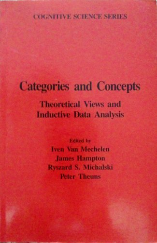 9780127141756: Categories and Concepts: Theoretical Views and Inductive Data Analysis (Cognitive Science)