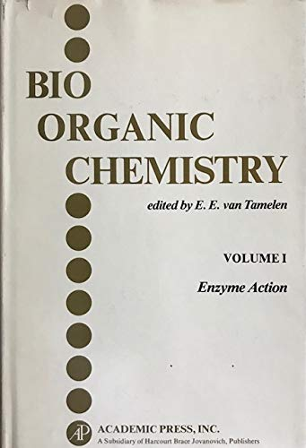 9780127143019: Bioorganic Chemistry: Volume I, Enzyme Action