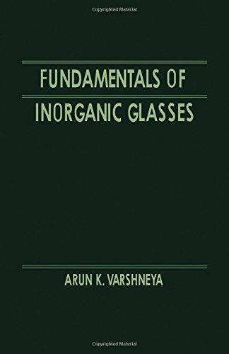 9780127149707: Fundamentals of Inorganic Glasses