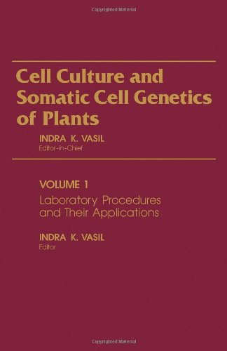 9780127150017: Laboratory Procedures and Their Applications (Cell Culture and Somatic Cell Genetics of Plants, Vol. 1)