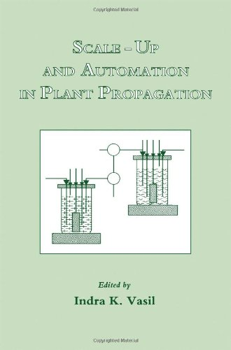 9780127150086: Scale-Up and Automation in Plant Propagation: Cell Culture and Somatic Cell Genetics of Plants (Cell culture & somatic cell genetics of plants)