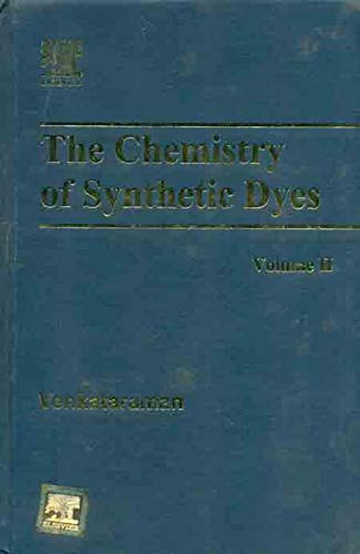 9780127170022: The Chemistry of Synthetic Dyes, Volume 2;