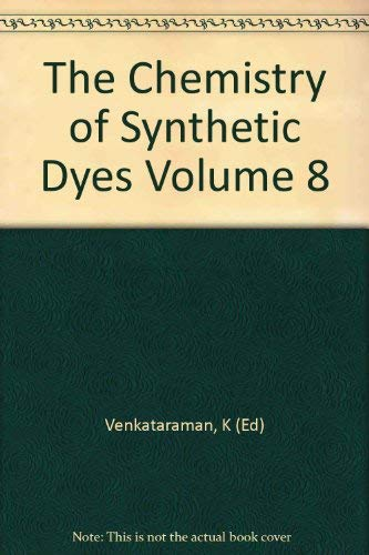 9780127170084: The Chemistry of Synthetic Dyes, Volume 8 (v. 8)