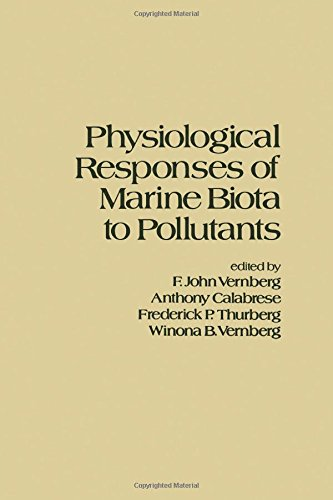 9780127182407: Physiological Response of Marine Biota to Pollutants