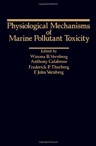 9780127184609: Physiological Mechanisms of Marine Pollutant Toxicity