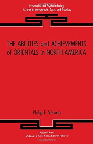 9780127186801: Abilities and Achievements of Orientals in North America (Personality and psychopathology)