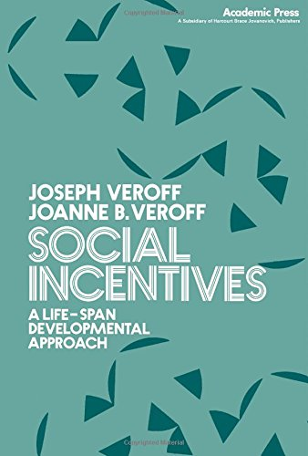 9780127187501: Social Incentives: Life-span Developmental Approach