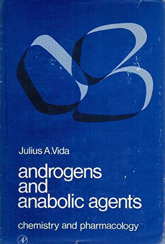 9780127218502: Androgens and Anabolic Agents: Chemistry and Pharmacology