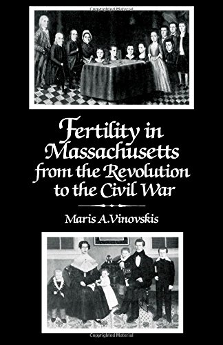 9780127220406: Fertility in Massachusetts from the Revolution to the Civil War (Studies in social discontinuity)