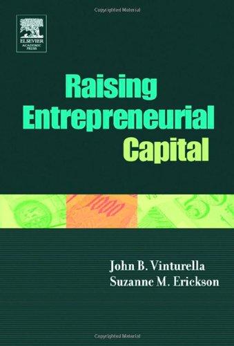 9780127223513: Raising Entrepreneurial Capital