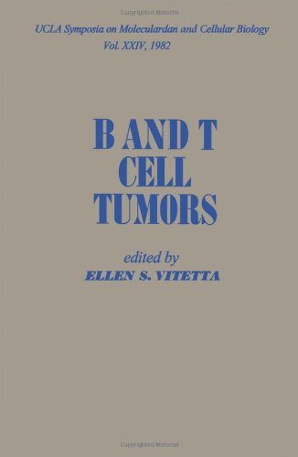 9780127223803: B and T Cell Tumours: Symposium Proceedings (UCLA symposia on molecular and cellular biology)