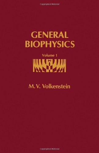 9780127230016: General Biophysics. Volume I (v. 1)