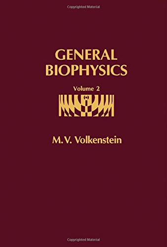 9780127230023: General Biophysics. Volume II (v. 2)