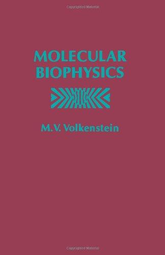 9780127231501: Molecular Biophysics