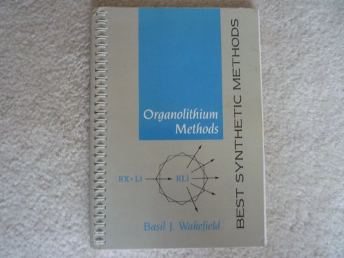 9780127309415: Organolithium Methods (Best Synthetic Methods)