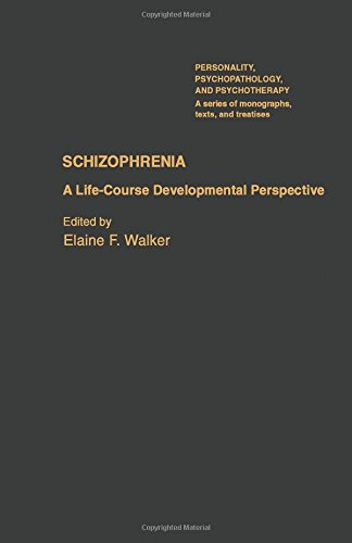 9780127320809: Schizophrenia: A Life-course Developmental Perspective (Personality, Psychopathology & Psychotherapy)