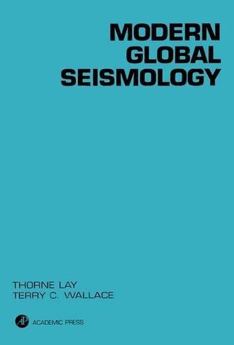 9780127328706: Modern Global Seismology (International Geophysics)