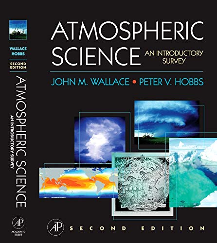 9780127329512: Atmospheric Science: An Introductory Survey (International Geophysics)