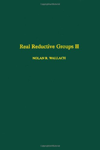 9780127329611: Real reductive groups II, Volume 132-II (Pure and Applied Mathematics) (No. 2)
