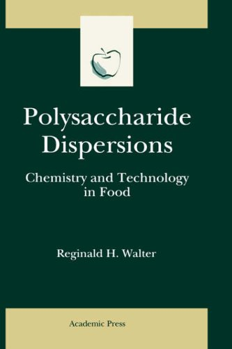 9780127338651: Polysaccharide Dispersions: Chemistry and Technology in Food (Food Science and Technology)