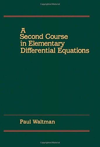 9780127339108: A Second Course in Elementary Differential Equations