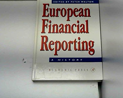 9780127339306: European Financial Reporting: A History