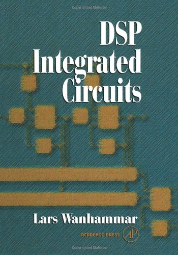 9780127345307: DSP Integrated Circuits (Academic Press Series in Engineering)