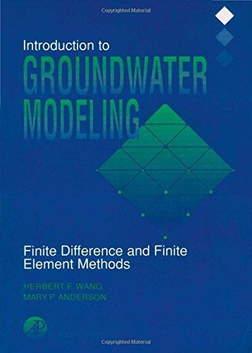 Introduction to Groundwater Modeling: Finite Difference and: Wang, Herbert F.,