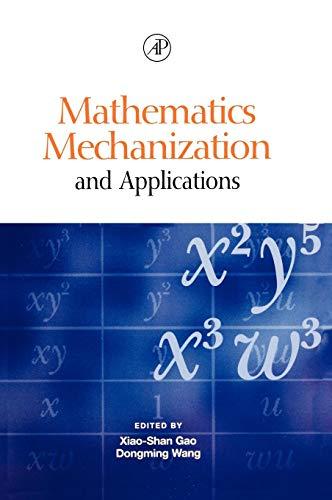 9780127347608: Mathematics Mechanization and Applications