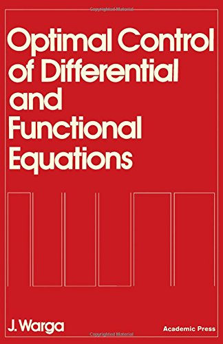 9780127351506: Optimal Control of Differential and Functional Equations