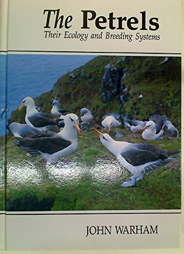 9780127354200: The Petrels: Their Ecology and Breeding Systems