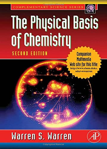 9780127358550: The Physical Basis of Chemistry (Complementary Science)