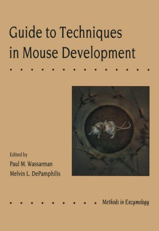 9780127364506: Guide to Techniques in Mouse Development, Volume 225: Volume 225: Guide to Techniques in Mouse Development (Methods in Enzymology)